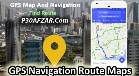 برنامه مسیریابی GPS Navigation Route Maps - Driving Directions