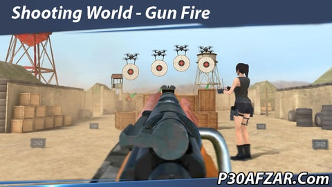 بازی تیراندازی Shooting World - Gun Fire